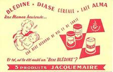 BUVARD JACQUEMAIRE neuf = BLEDINE + DIASE + LAIT ALMA = Maman et Bébé