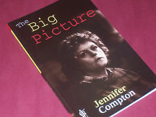THE BIG PICTURE - A Play by Jennifer Compton