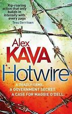 Hotwire (Maggie O'Dell), Kava, Alex, Very Good condition, Book