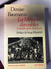 La Mémoire des oubliés : Grandir après Auschwitz de Denise Baumann Albin Michel