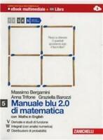 Manuale blu 2.0 di matematica Vol.5 Zanichelli, Bergamini/Trifone 9788808800053