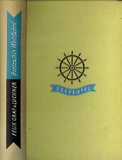 Felix Graf von Luckner, Seeteufel s Weltfahrt, alte u neue Abenteuer, Leinen '51