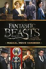 Fantastic Beasts and Where to Find Them: Magical Movie Handbook,Scholastic