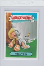 Garbage Pail Kids Tired Tom 9a GPK 2016 American As Apple Pie In Your Face Topps