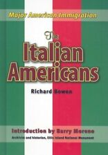The Italian Americans (Major American Immigration) - Bowen - HBK - VERY GOOD