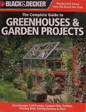 Complete Guide Greenhouses & Garden Projects Greenhouse,Cold Frames,Compost Bin
