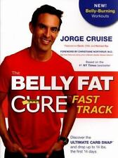 THE BELLY FAT CURE FAST TRACK Ultimate Carb Swap NEW diet book 2015 Jorge Cruise