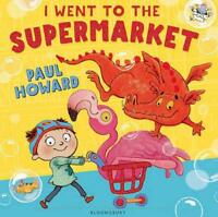 I Went to the Supermarket by Howard, Paul, NEW Book, FREE & Fast Delivery, (Pape