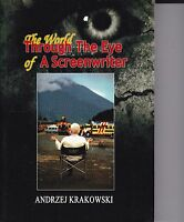 The World Through The Eye Of A Screenwriter by Andrzej Krakowski 2011 Paperback