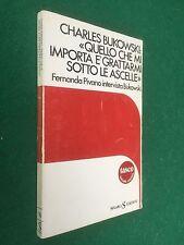 BUKOWSKI - QUELLO CHE MI IMPORTA GRATTARMI ASCELLE Sugar (1982 Pivano intervista