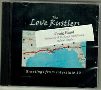 THE LOVE RUSTLERS ~ Greetings From Interstate 10 ~ 2018 German 6-track CD ~ NEW!