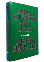 Jimmy Breslin WORLD WITHOUT END, AMEN  1st Edition 1st Printing
