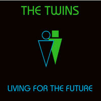 "The Twins Living For The Future 12"" LP Vinyl Neues Album Electro Synthipop Neu"