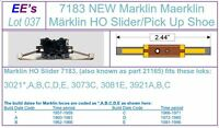 EE 7183 New Marklin HO Slider / Pick Up Shoe for 3rd Rail Power Contact