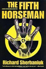 The Fifth Horseman: A Novel of Biological Disaster