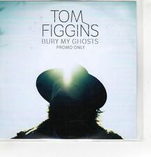 (HF868) Tom Figgins, Bury My Ghosts - 2016 DJ CD