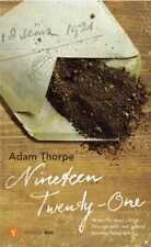 Nineteen Twenty-One by Adam Thorpe (Paperback, 2005)