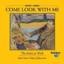 The Artist at Work (Come Look With Me), Richardson, R. Sarah, Good Book