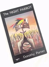 DOROTHY PORTER, The Night Parrot, 1st Signed Edition. Very Scarce ~Poetry~