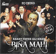 BINA MAHI - RAHAT FATEH ALI KHAN / DJ CHINO - BRAND NEW CD