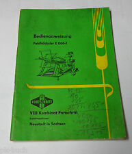 Betriebsanleitung VEB Feldhäcksler E 066-1  / A / B / E / F Stand 01/1969