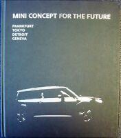 MINI CONCEPT FOR THE FUTURE FRANKFURT TOKYO DETROIT GENEVA CAR BOOK