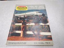 AVIATION MAGAZINE N° 224- 1957 Afrique Noire Française à l'heure de l'Aviation *