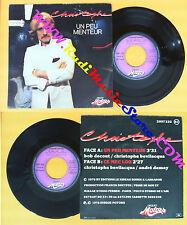 LP 45 7'' CHRISTOPHE Un peu menteur Ce mec lou 1978 france MOTORS no cd mc dvd