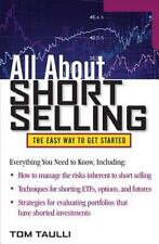 All about Short Selling: The Easy Way to Get Started by Tom Taulli (English) Pap