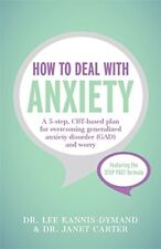 How to Deal with Anxiety-Lee Kannis-Dymand, Janet D. Carter
