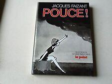 JACQUES FAIZANT  :  POUCE !