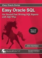 Easy Oracle SQL: Get Started Fast Writing SQL Reports with SQL*Plus (Paperback o