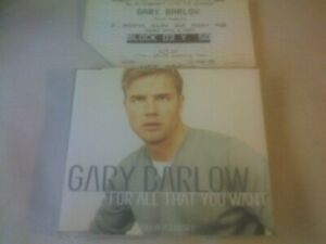 GARY BARLOW - FOR ALL THAT YOU WANT - CD SINGLE - PART 2 WITH CONCERT TICKET