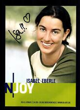 Isabel Eberle N Joy Autogrammkarte Original Signiert # BC 59100