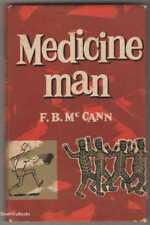 MEDICINE MAN ~ Autobiography, Northern Territory Doctor, F.B. McCann HB/DJ  1959