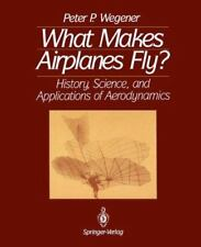 What Makes Airplanes Fly?: History, Science and Applications of-ExLibrary