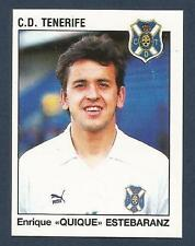 """PANINI FUTBOL 93-94 SPANISH -#306-C.D.TENERIFE-ENRIQUE """"QUIQUE"""" ESTEBARANZ"""