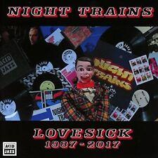 Night Trains-Lovesick 1987 - 2017  CD NUEVO