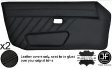 BLACK STITCH STYLE 3 2X FULL DOOR CARD LEATHER COVER FITS PORSCHE 924 944 75-91