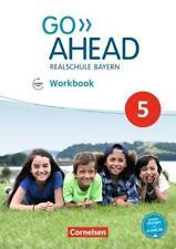 Go Ahead - Ausgabe für Realschulen in Bayern - Neue Ausgabe / 5. Jahrgangsstufe - Workbook mit Audios online von James Abram (2017, Taschenbuch)
