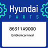 86311A9000 Hyundai Emblemcarnival 86311A9000, New Genuine OEM Part