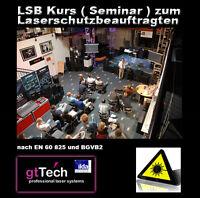 Laserschutzbeauftragter ( LSB Seminar ), Teilnahmeberechtigung zum LSB Kurs