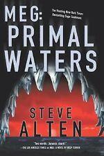 MEG: Primal Waters  by Steve Alten hardcover dj 1st