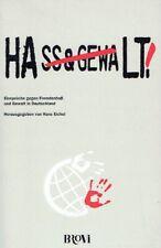 Eichel, Hans (Herausgeber).: Hass & Gewalt - Halt!