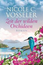 Vosseler Nicole C. - Zeit der wilden Orchideen: Roman