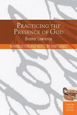 Practicing the Presence of God: Learn to Live Moment-by-