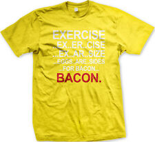 Exercise Eggs Are Sides For Bacon Diet Fitness Food Funny Mens T-shirt
