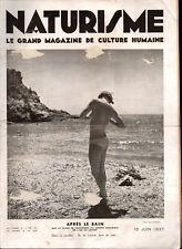 ▬►RARE le grand magazine de culture humaine NATURISME N° 399 du 15/06/1937