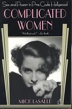 Complicated Women : Sex and Power in Pre-Code Hollywood (2001, Paperback)