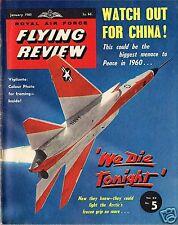 RAF FLYING REVIEW JAN 60: VAMPIRE F1/ NORAM VIGILANTE/SWISS P16/ CHINA AF